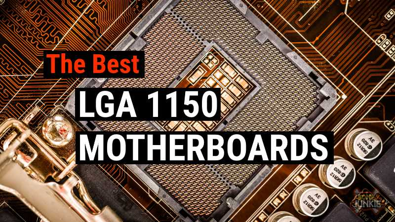 Best LGA 1150 Motherboards