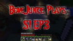 Let's Play Minecraft S1 E3