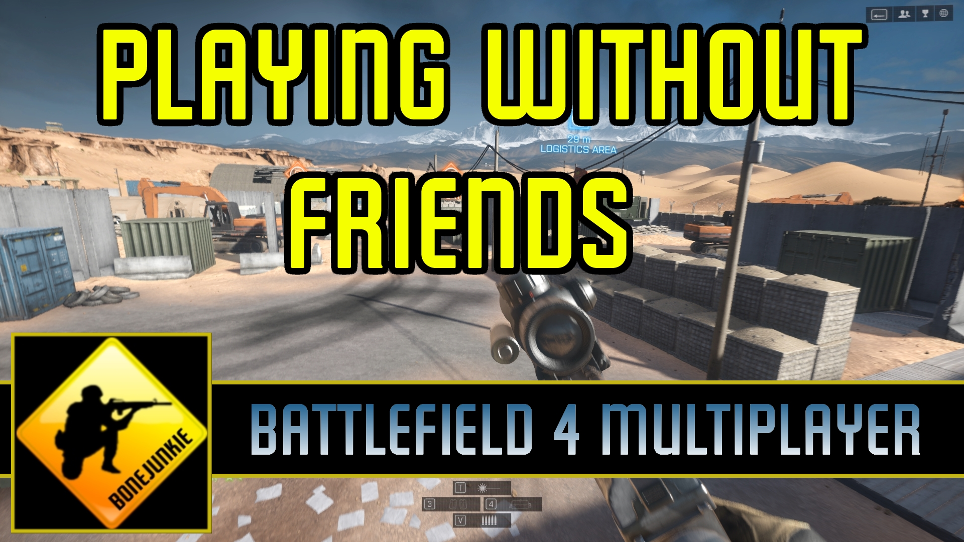 BF4 Playing Without Friends